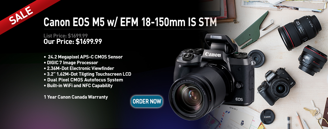 Canon EOS M5 w/ EFM 18-150mm IS STM. Our Price: $1699.99. Order Now.
