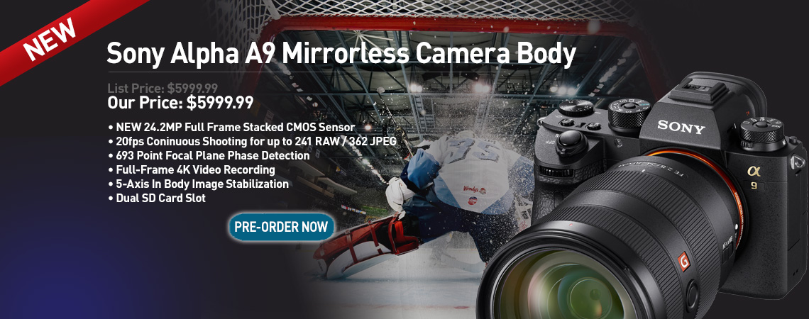 Sony Alpha A9 Camera Body. Our Price: $5999.99. PreOrder Now
